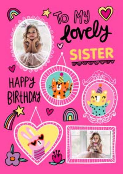 To My Lovely Sister Photo Upload Birthday Card