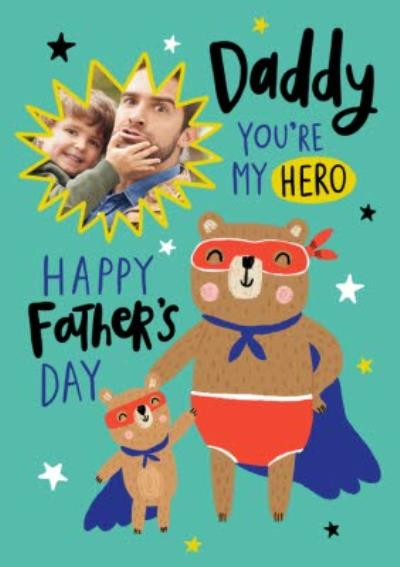 Illustrated Cute Daddy Youre My Hero Happy Fathers Day Card