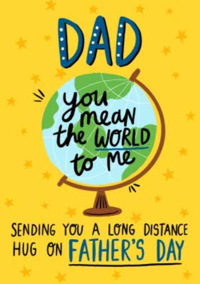 Illustration Dad Sending You A Long Distance Hug On Fathers Day Card