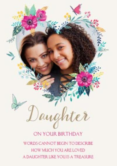 Birthday Card - Daughter - Photo Upload - Floral - Love Heart