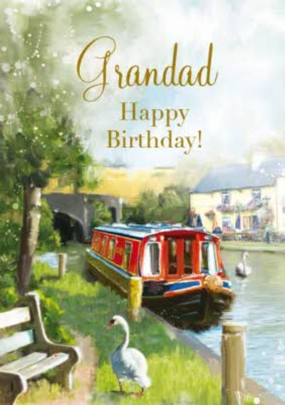 Summertime On The Canal Happy Birthday Card for Grandad