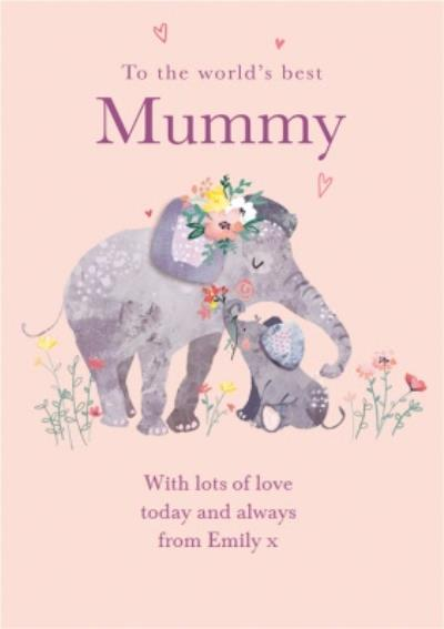 Cute Elephant To The World's Best Mummy Mother's Day Card