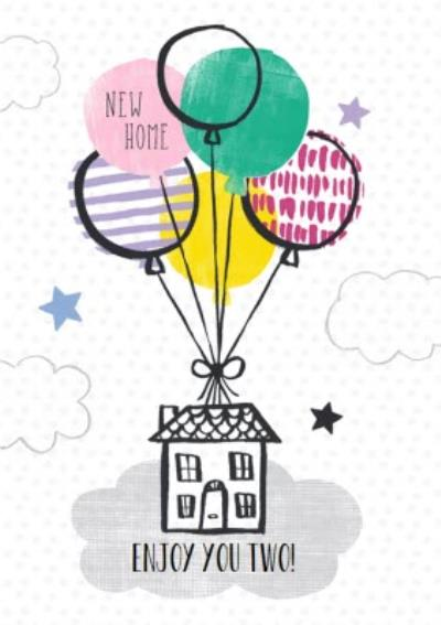 Enjoy You Two Balloons Personalised New Home Card