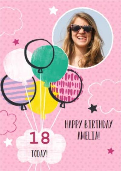 Pink Balloons Personalised Photo Upload Happy 18th Birthday Card