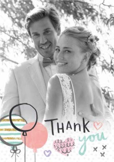 Sketched Balloons And Hearts Personalised Photo Upload Wedding Day Thank You Card
