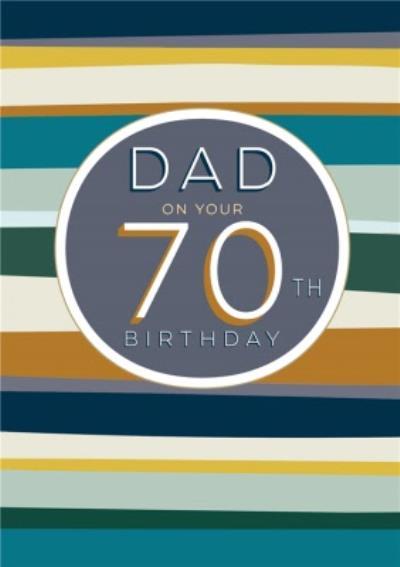 Dad Stripey Pattern 70th Birthday Card