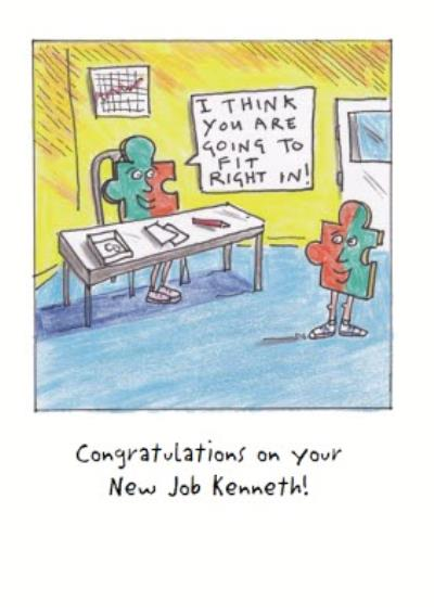Puzzle Pieces Youre Going To Fit Right In Personalised New Job Card