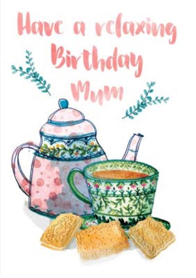Mum Birthday card - tea and biscuits