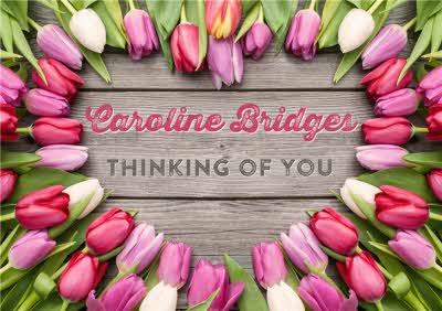 Limelight Personalised Thinking Of You Tulip Card