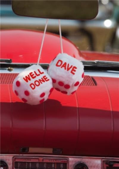 Car Dice Personalised Well Done Card
