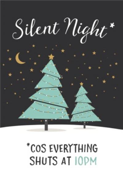 Silent Night Coz Everything Shuts At 10pm Funny Covid Card