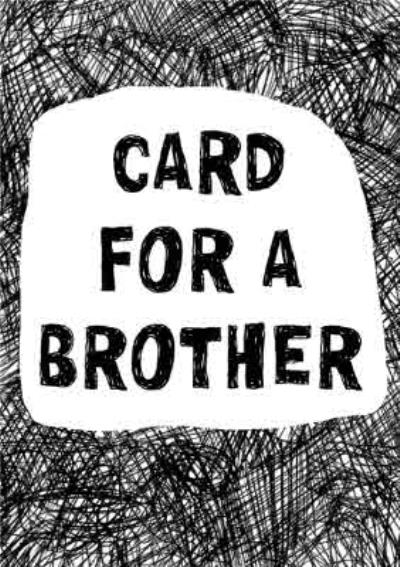 Biro Card For A Brother Card