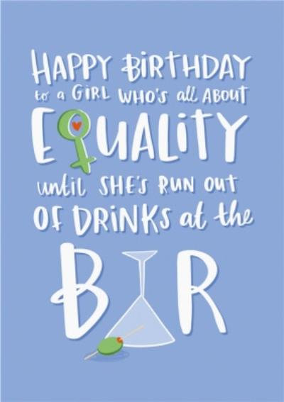 Lucy Maggie All About Equality Funny Birthday Card