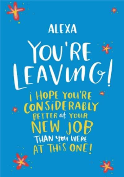 Lucy Maggie Leaving New Job Card