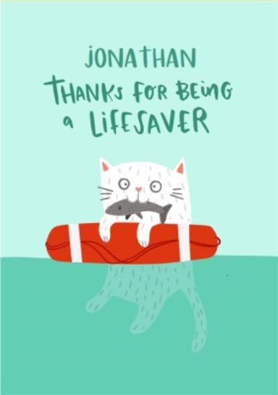 Lucy Maggie Thanks For Being A Lifesaver Card