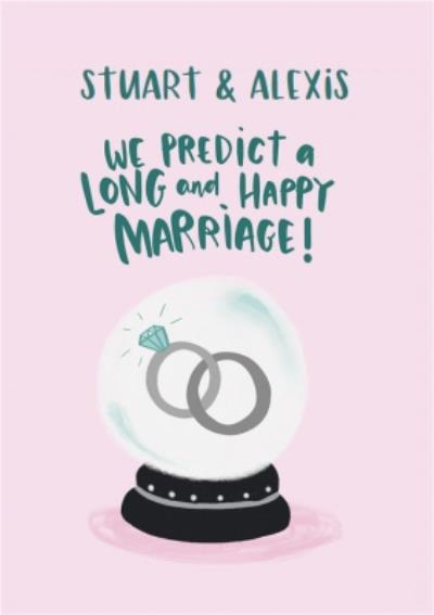 Lucy Maggie We Predict A Long And Happy Marriage Wedding Card