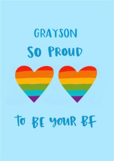Pride Rainbow Love Hearts Lgbtq So Proud To Be Your BF Valentines Day Card