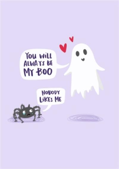 You Will Always Be My Boo Ghost and Spider Card
