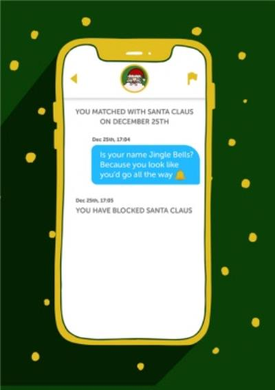 Rude Cheeky Tinder Santa Christmas Card