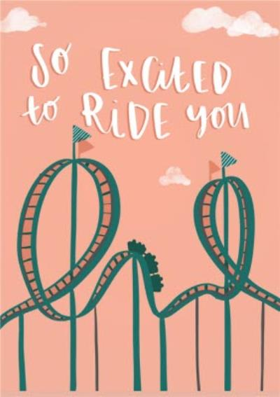 Cheeky Rude Love Rollercoaster Ride Valentines Day Card