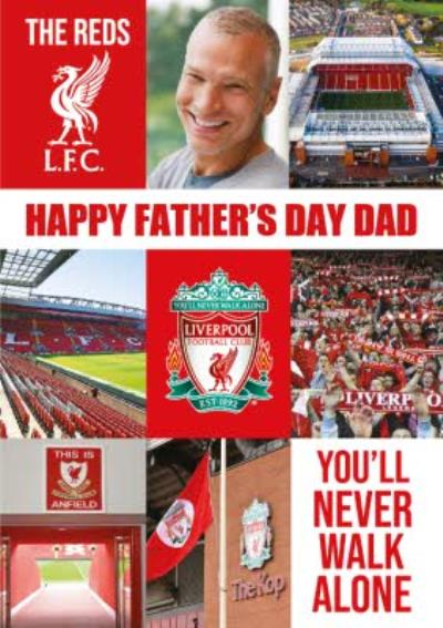 Liverpool Happy Fathers Day Dad Youll Never Walk alone Card