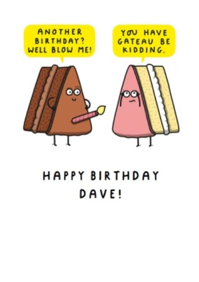Funny Rude Well Blow Me Cake Birthday Card