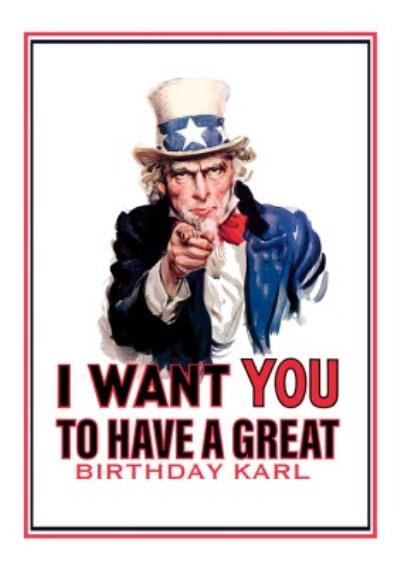 Uncle Sam I Want You To Have A Great Birthday America Card