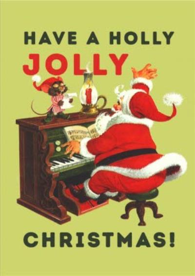 Santa Playing Piano Have A Holly Jolly Christmas Card