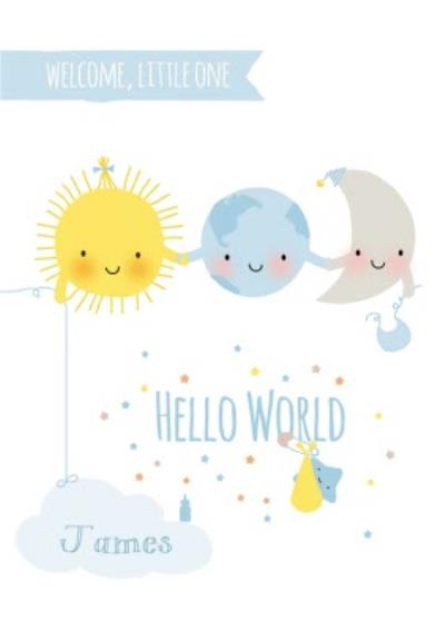Cute Sun Earth And Moon Hello World Personalised New Baby Card