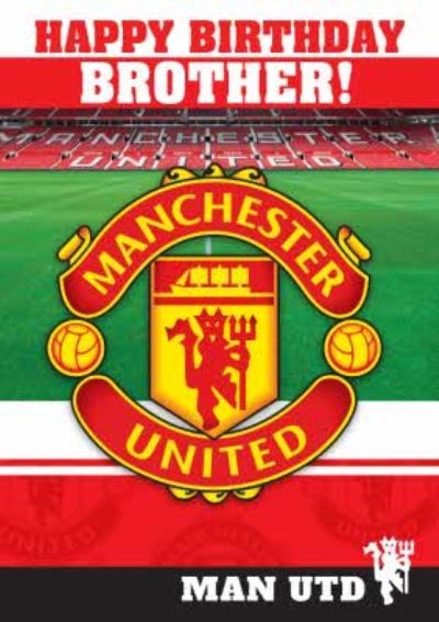 Manchester United Brother Happy Birthday Card