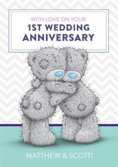 Me To You Tatty Teddy Happy First Anniversary Card