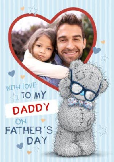 Me To You Tatty Teddy Fathers Day Photo Card