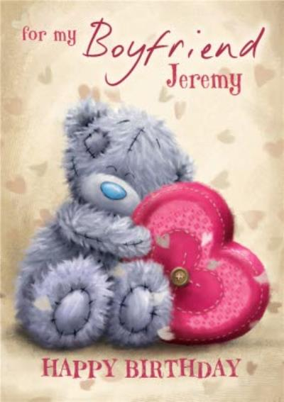 Cute Me to you Tatty Teddy Huggable Heart Personalised Boyfriend Birthday Card