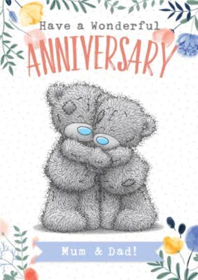 Me To You Tatty Teddy Have A Wonderful Anniversary Mum And Dad