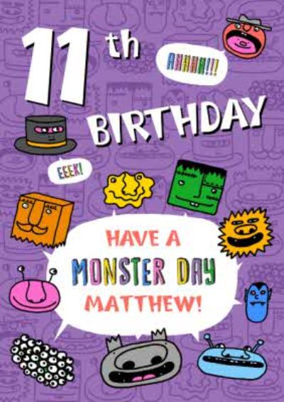 11th Birthday Monsters Have A Monster Day Birthday Card