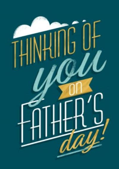 Typographic Thinking of You On Fathers Day Card