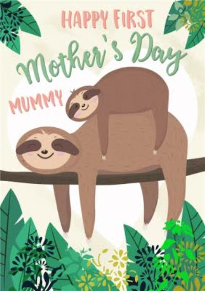 Happy Sloths Happy First Monther's Day Card