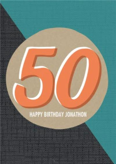 Personalised Text 50Th Happy Birthday Card