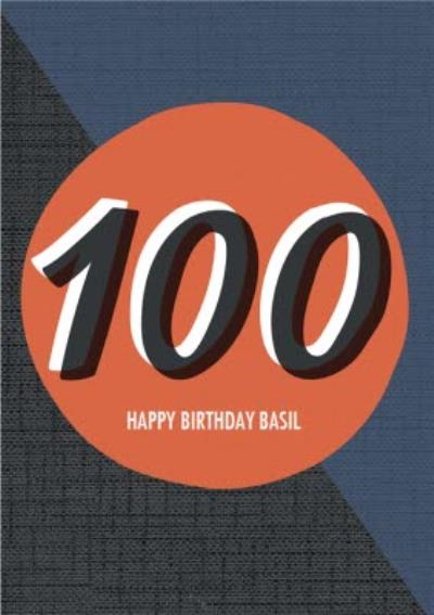 Personalised Text 100Th Happy Birthday Card