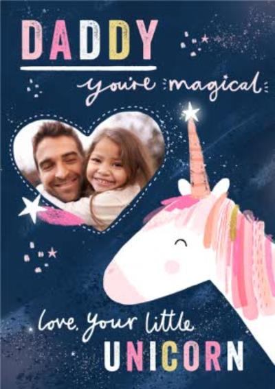 Daddy You Are Magical Cute Father's Day Photo Card