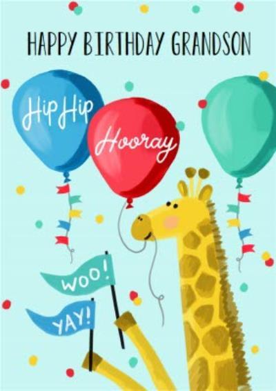 Okey Dokey Illustrated Giraffe And Balloons Hip Hip Hooray Grandson Birthday Card