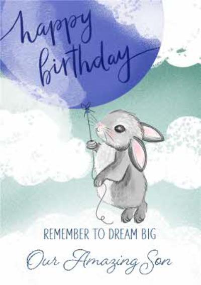 Okey Dokey Cute Illustrated Rabbit Amazing Son Birthday Card