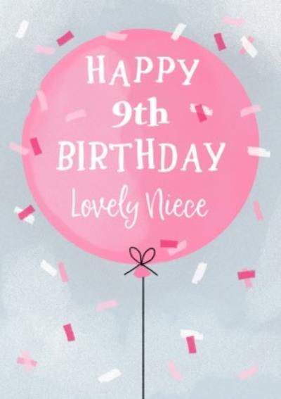 Okey Dokey Illustrated Balloon Confetti Lovely Niece 9th Birthday Card