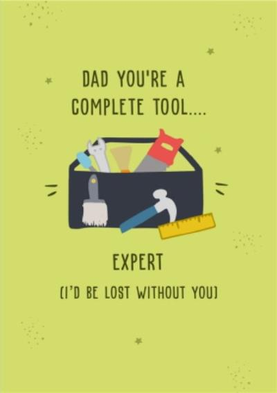 Funny Father's Day Card Complete Tool Expert
