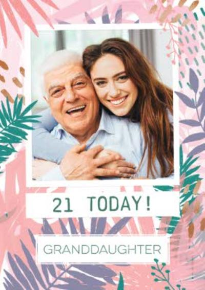 Granddaughter 21 Today Photo Upload 21st Birthday Card