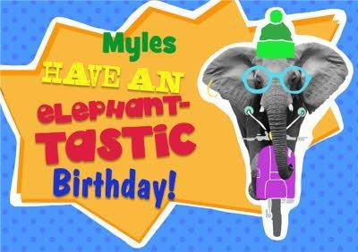 Have An Elephant-Tastic Birthday Card