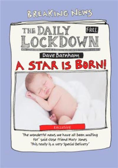 Funny The Daily Lockdown A Star Is Born Photo Upload Card
