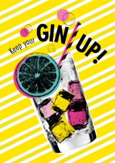 Modern Keep Your Gin Up Card