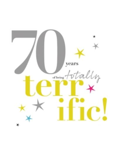 Typographic 70 Years Of Being Totally Terrific Birthday Card