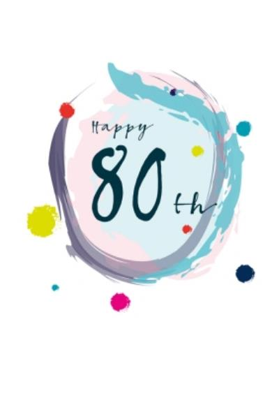 Modern Watercolour Paint Effect Happy 80th Birthday Card